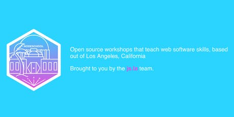 NodeSchool LA - November 2019 tickets
