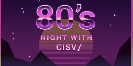 CISV Vancouver Gala Night - Awesome 80's tickets