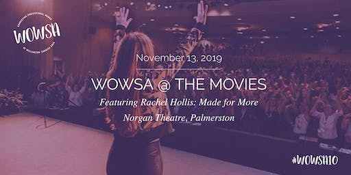 WOWSA @ The Movies Presenting Rachel Hollis: Made for More