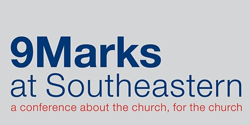 9Marks at Southeastern Conference: Church Government