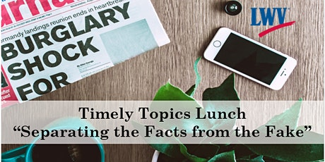 Timely Topics - Separating the Facts from the Fake tickets