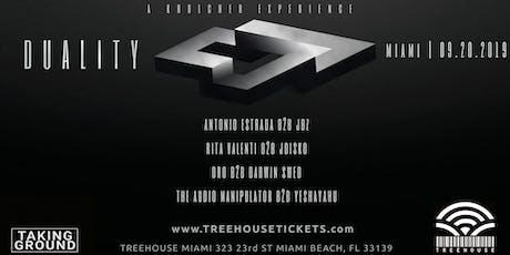 Duality @ Treehouse Miami tickets