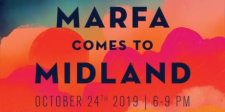 Marfa Comes to Midland tickets