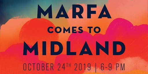 Marfa Comes to Midland