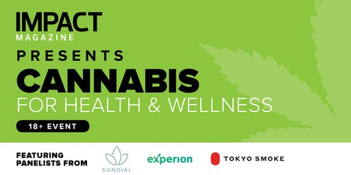IMPACT Magazine - Cannabis For Health & Wellness