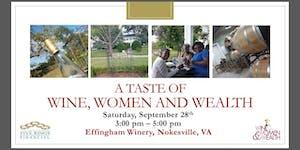 A Taste of Wine, Women and Wealth