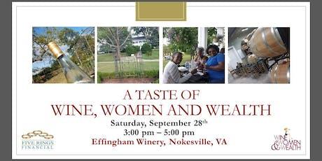 A Taste of Wine, Women and Wealth  tickets