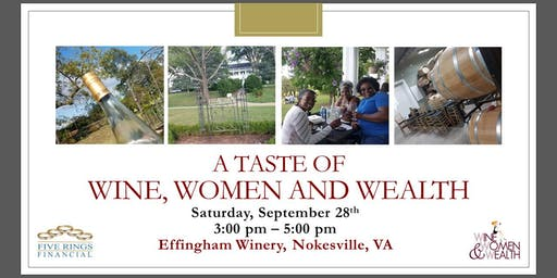 A Taste of Wine, Women and Wealth