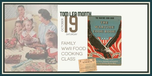 Family Cooking Class at the Magoffin Home  - WWII Themed