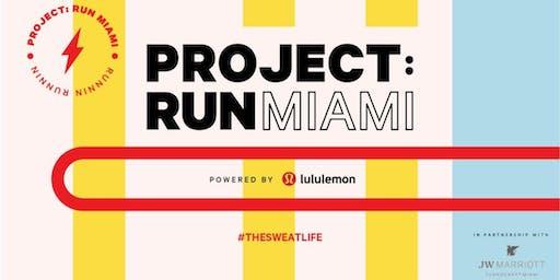 Project: Run Miami [lululemon Aventura]