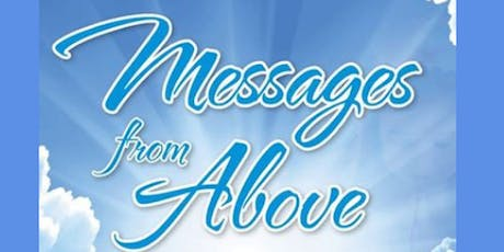 Messages from Above Featuring Psychic Medium Vanessa tickets