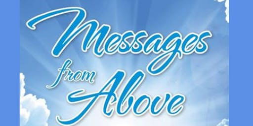 Messages from Above Featuring Psychic Medium Vanessa