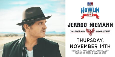 Howlin At The Hall Presents Jerrod Niemann tickets