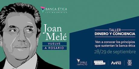 Joan Melé - Taller Dinero y Conciencia en Rosario entradas