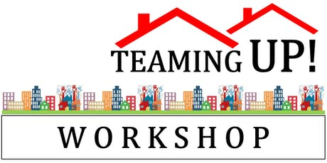 Teaming Up! Affordable Housing Workshop tickets