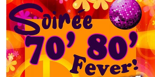 Soirée 70'80' Fever! Souper Spectacle