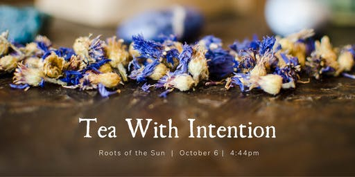Tea With Intention