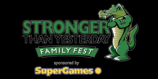 Stronger than Yesterday Family Fest