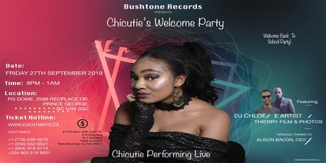 Chicutie's Welcome Party tickets