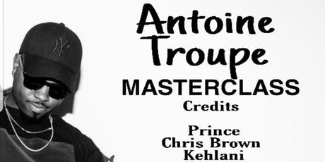 Antoine Troupe Masterclass McCoy Talent Gallery  tickets
