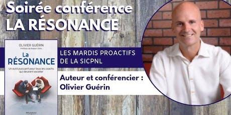 """Mardi proactif - Lancement du livre """"La Résonance"""" d'Olivier Guérin billets"""