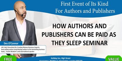 How Authors And Publishers Can Be Paid As They Sleep Seminar