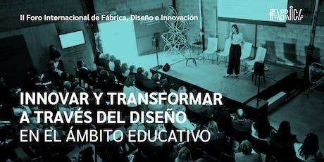 Innovar y transformar a través del diseño en el ámbito educativo entradas