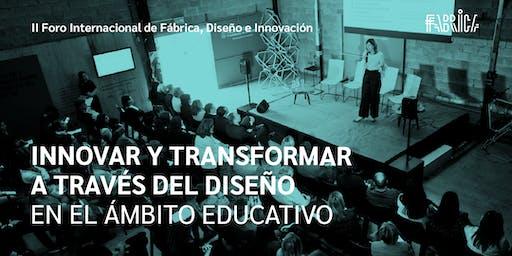 Innovar y transformar a través del diseño en el ámbito educativo