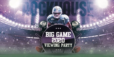 Rockhouse Big Game Party 2020 tickets
