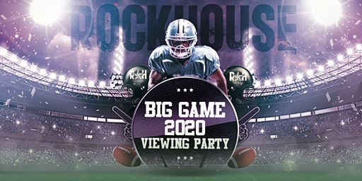 Rockhouse Big Game Party 2020