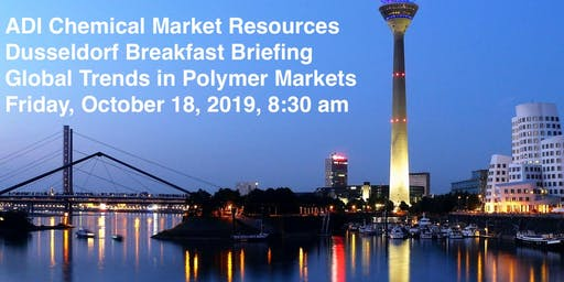 ADI CMR Dusseldorf Breakfast Briefing: Global Trends in Polymer Markets