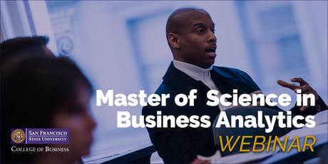 San Francisco State University - MS Business Analytics Webinar Session tickets