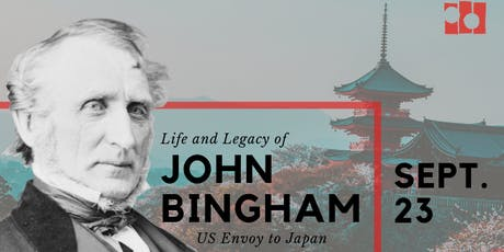 Life and Legacy of John Bingham, US Envoy to Japan | 9/23, SF tickets