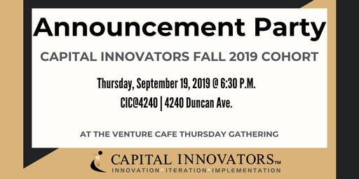 Capital Innovators Fall '19 Cohort Announcement Party