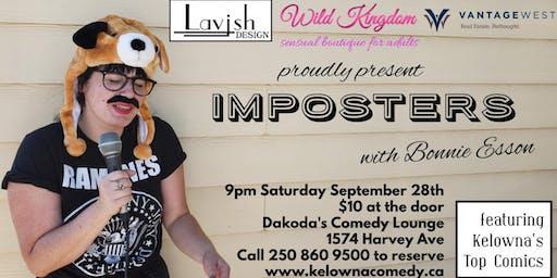 Lavish, Wild Kingdom, & Vantage West present Imposters with Bonnie Esson