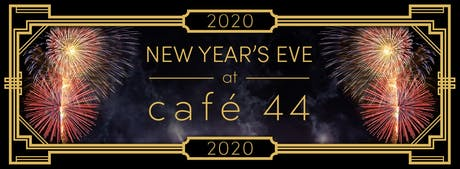 New Year's Eve @ Cafe 44 tickets