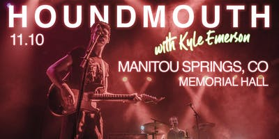 Houndmouth with Kyle Emerson