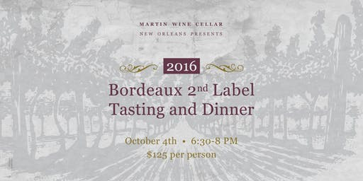 2016 Bordeaux 2nd Label Tasting and Dinner