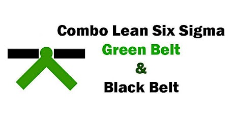 Combo Lean Six Sigma Green Belt and Black Belt Certification Training in Portland, OR tickets