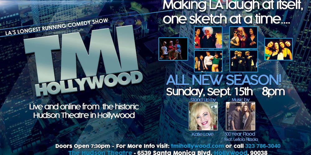 TMI Hollywood at The Hudson Theatre featuring Katie Love and