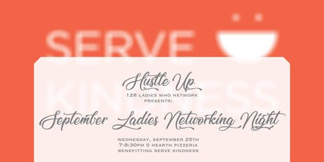 Hustle Up: 128 Ladies who Network September Meetup tickets