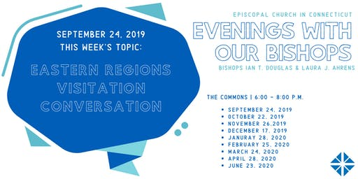 """Evening With Our Bishops"" - East Regions Visitation Conversations"