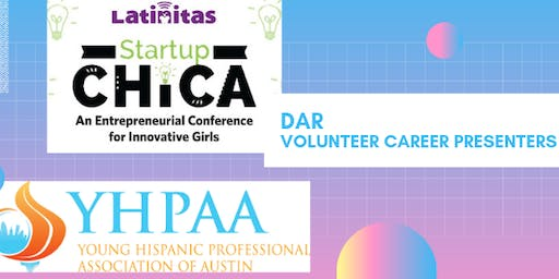 YHPAA | Latinitas Career Presenters - Start Up Chica Conference