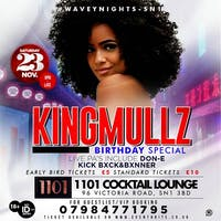 WaveyNights KingMullz Birthday Special