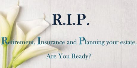 RIP: Retirement Insurance Planning tickets