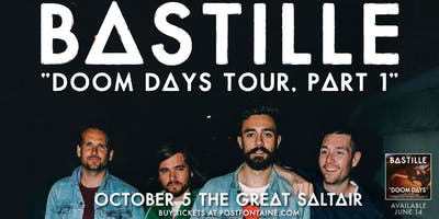 BASTILLE: DOOM DAYS TOUR PART 1