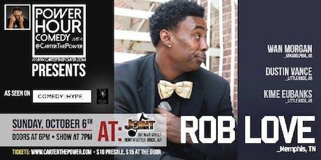 Power Hour Comedy w/ CarterThePower presents Rob Love! entradas