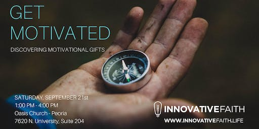 Get Motivated: Discovering Motivational Gifts