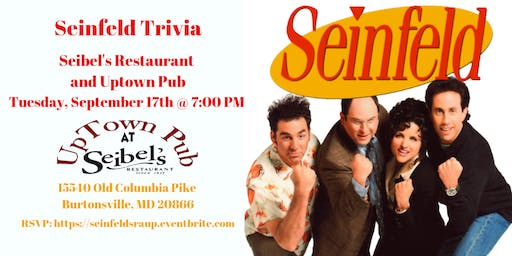 ***DATE CHANGE*** Seinfeld Trivia at Seibel's Restaurant and UpTown Pub