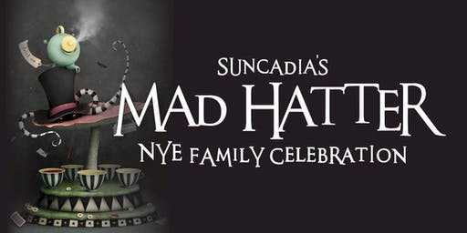 Suncadia's Mad Hatter NYE Family Celebration